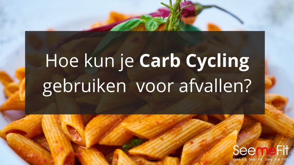 Carb Cycling afvallen